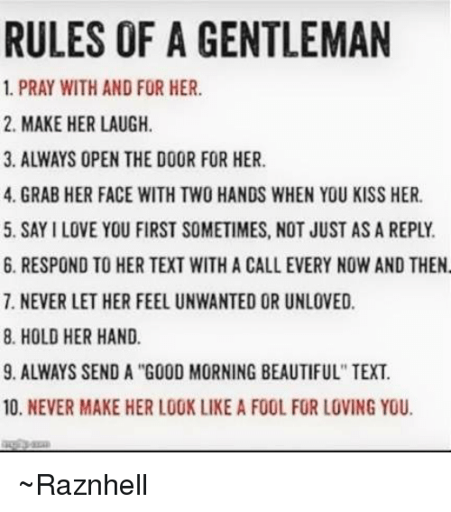 Rules Of A Gentleman 1 Pray With And For Her 2 Make Her Laugh 3