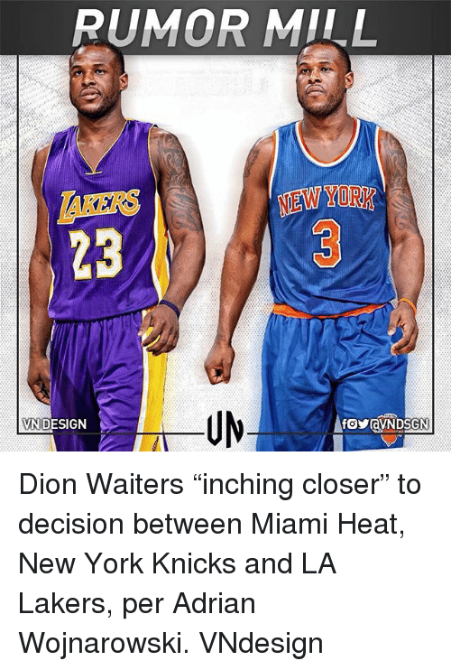 Rumor Mill Akers 23 New York Vn Design Dion Waiters Inching Closer