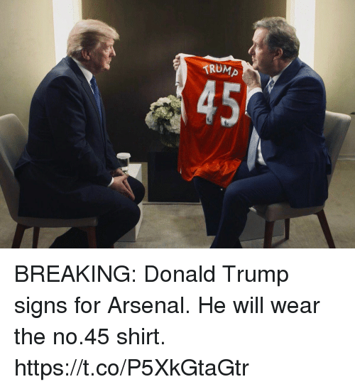 rump 45 breaking donald trump signs for arsenal he will 30558747 rump 45 breaking donald trump signs for arsenal he will wear the
