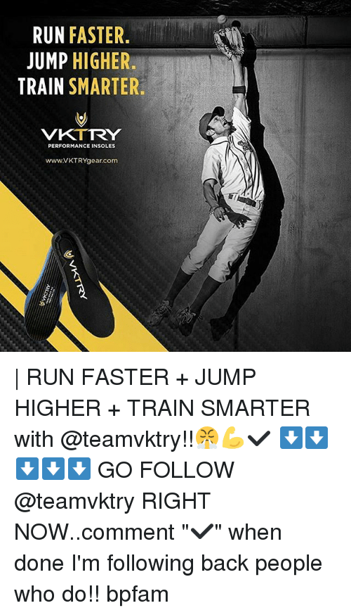 RUN FASTER JUMP HIGHER TRAIN SMARTER VKTRY PERFORMANCE INSOLES