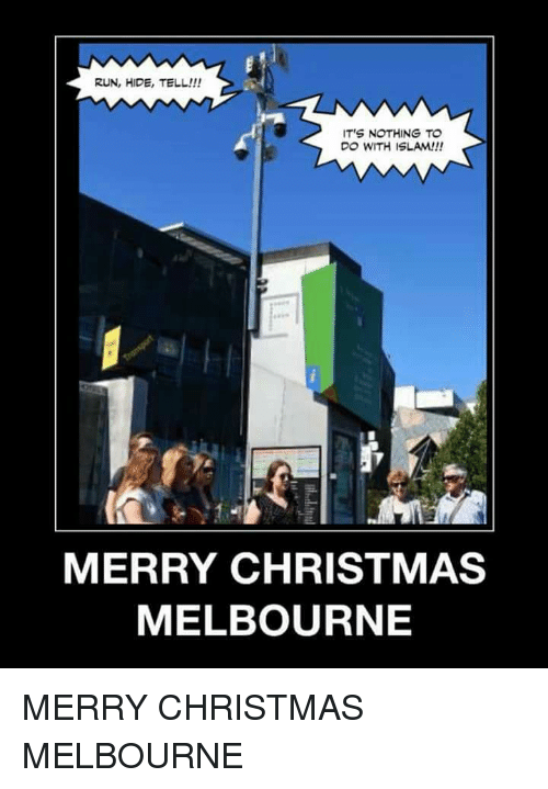Islam Christmas.Run Hide Tell It S Nothing To Do With Islam Merry