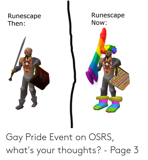 Runescape Now Runescape Then Gay Pride Event on OSRS What's Your