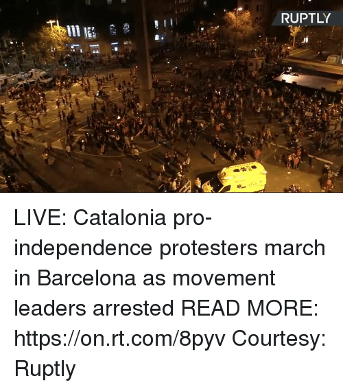 Barcelona, Dank, and Live: RUPTLY LIVE: Catalonia pro-independence protesters march in Barcelona as movement leaders arrested READ MORE: https://on.rt.com/8pyv  Courtesy: Ruptly