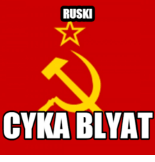 Cyka blyat in russian