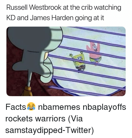 Basketball, Facts, and James Harden: Russell Westbrook at the crib watching  KD and James Harden going at it Facts😂 nbamemes nbaplayoffs rockets warriors (Via ‪samstaydipped‬-Twitter)