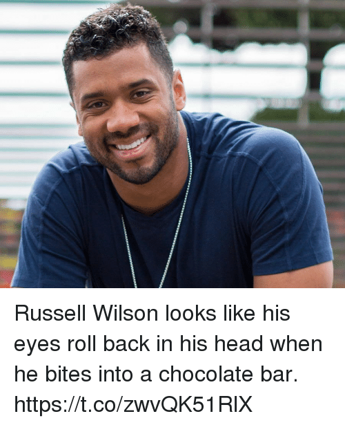 Head, Russell Wilson, and Sports: Russell Wilson looks like his eyes roll back in his head when he bites into a chocolate bar. https://t.co/zwvQK51RlX