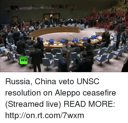 Dank, China, and Russia: Russia, China veto UNSC resolution on Aleppo ceasefire (Streamed live) READ MORE: http://on.rt.com/7wxm