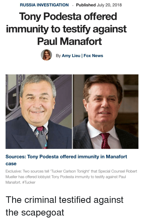 RUSSIA INVESTIGATION Published July 20 2018 Tony Podesta Offered