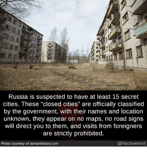 Russia Is Suspected to Have at Least 15 Secret Cities These Closed