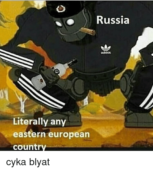 History, Russia, and European: Russia  oddos  Literally any  eastern european  country