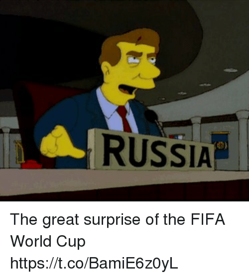 me.me: RUSSIA The great surprise of the FIFA World Cup https://t.co/BamiE6z0yL
