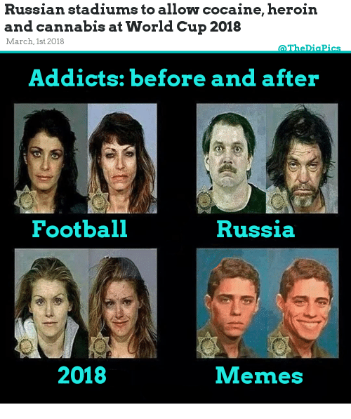 Russian Stadiums To Allow Cocaine Heroin And Cannabis At World Cup