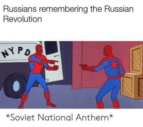National Anthem, History, and Revolution: Russians remembering the Russian  Revolution *Soviet National Anthem*