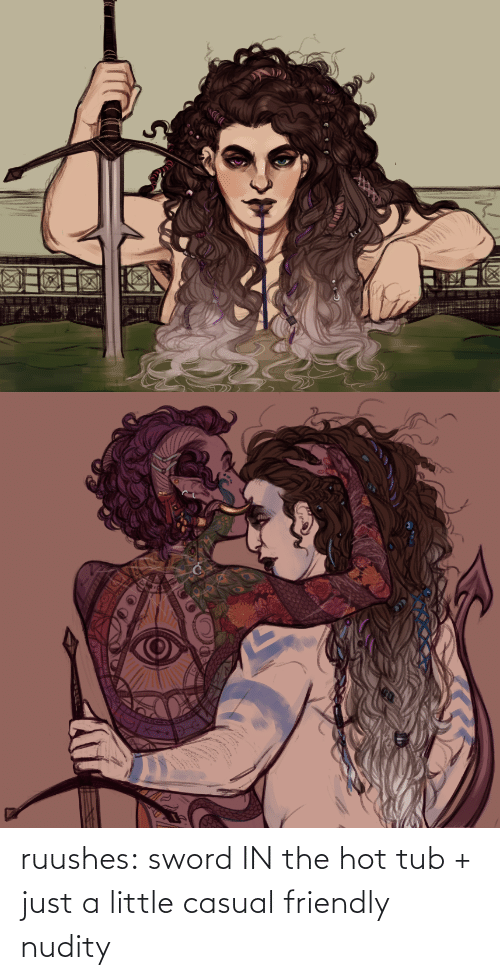 Tumblr, Blog, and Sword: ruushes:  sword IN the hot tub + just a little casual friendly nudity