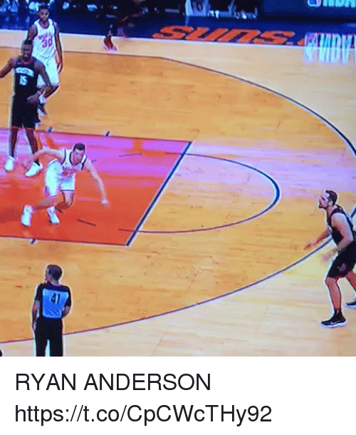 Basketball, White People, and Ryan Anderson: RYAN ANDERSON https://t.co/CpCWcTHy92