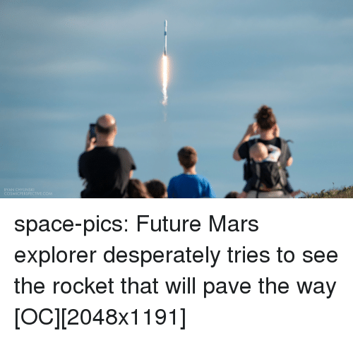 Future, Tumblr, and Blog: RYAN CHYLINSKI  COSMICPERSPECTIVE.COM space-pics:  Future Mars explorer desperately tries to see the rocket that will pave the way [OC][2048x1191]