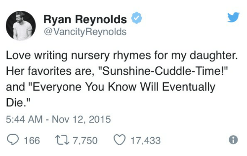 Love Ryan Reynolds And Time Vancityreynolds Writing Nursery Rhymes