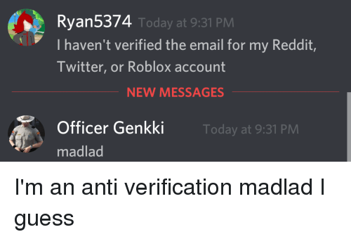Ryan5374 I Haven't Verified the Email for My Reddit Twitter