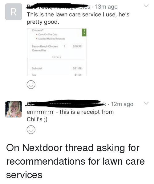s 13m ago this is the lawn care service l use he s pretty good coom