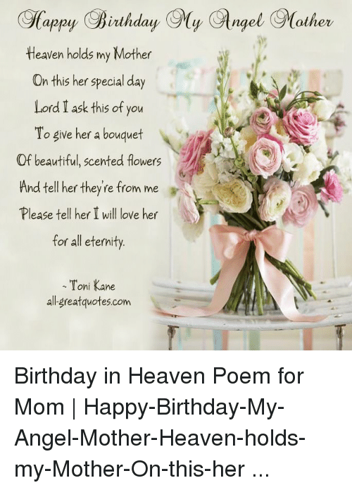 Sappy Birthday 9y Glngol 9other Tleaven Holds My Mother on