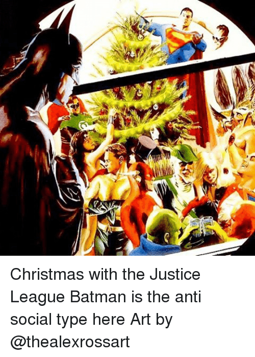 Batman, Memes, and Justice: s Christmas with the Justice League Batman is the