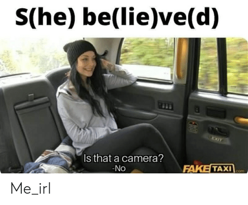 Fake Camera And Taxi She Believe