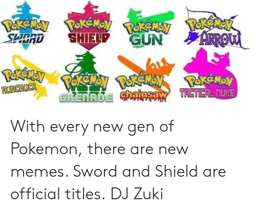S Shp Gun With Every New Gen Of Pokemon There Are New Memes Sword