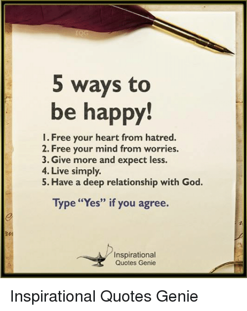 S Ways To Be Happy 1 Free Your Heart From Hatred 2 Free Your Mind