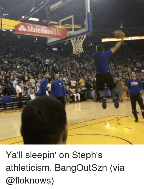 Basketball, Golden State Warriors, and Sports: S Ya'll sleepin' on Steph's athleticism. BangOutSzn (via @floknows)