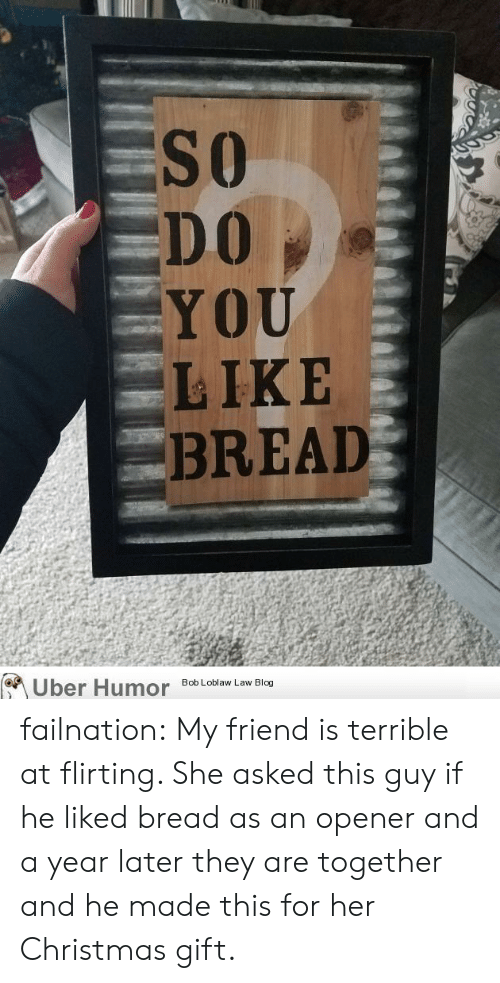flirting meme with bread quotes for a man friend