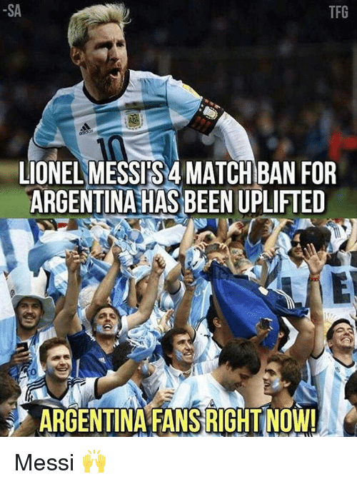378d4ca33 Memes Argentina And Match Sa Tfg Lionel Messisa Match Ban For Argentina  Fansright - Fotos