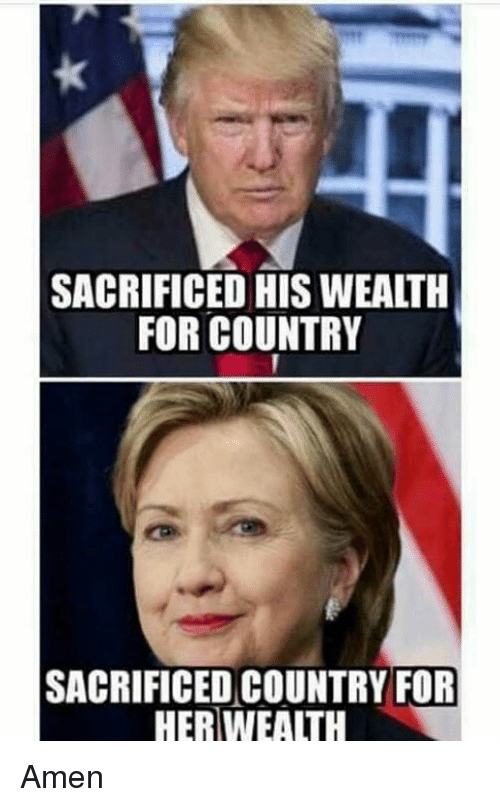 Memes, 🤖, and Amen: SACRIFICED HIS WEALTH  FOR COUNTRY  SACRIFICED COUNTRY FOR  HERWEALTH Amen