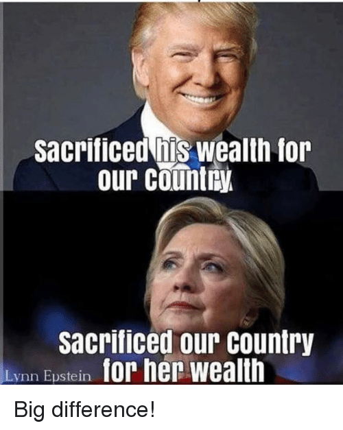 Memes, 🤖, and Big: Sacrificed his wealth for  our country  sacrificed our country  Lynn Eustein Big difference!