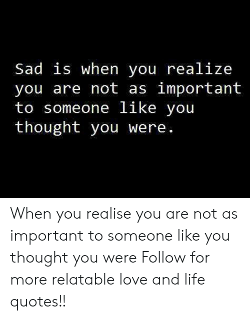 Quotes realize when you 71 Thinking