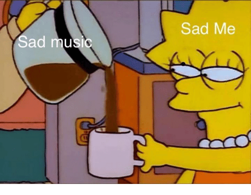 Sad Me Sad Music | Music Meme on ME ME