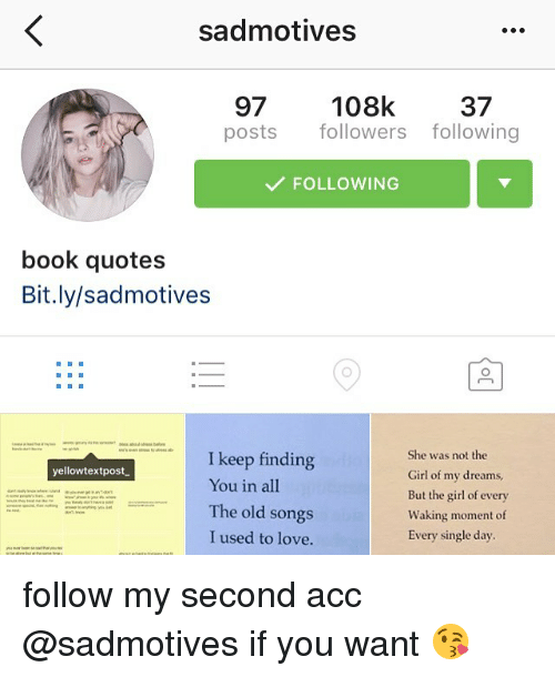 Sad Motives 97 108k 37 Posts Followers Following Following Book