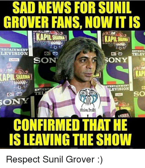 Memes, 🤖, and Sion: SAD NEWS FOR SUNIL GROVER FANS, NOWITIS VERTAINMENT
