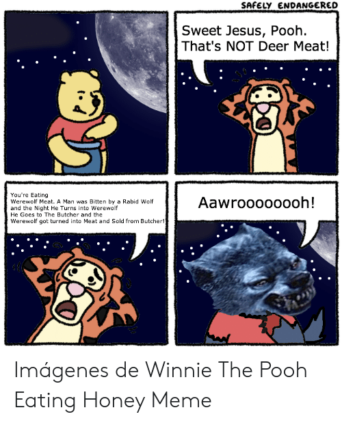 safely-endangered-sweet-jesus-pooh-thats-not-deer-meat-youre-48847062.png