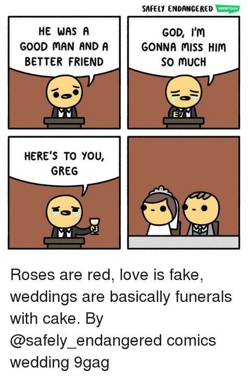 Weddings Are Funerals With Cake