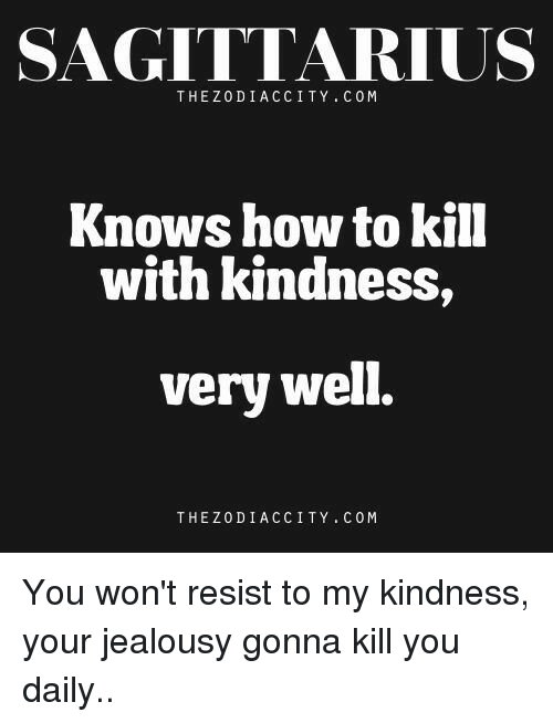 how to kill with kindness