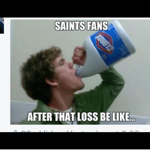 saints fans after that loss belike 2140271 saints fans after that loss belike nfl meme on me me