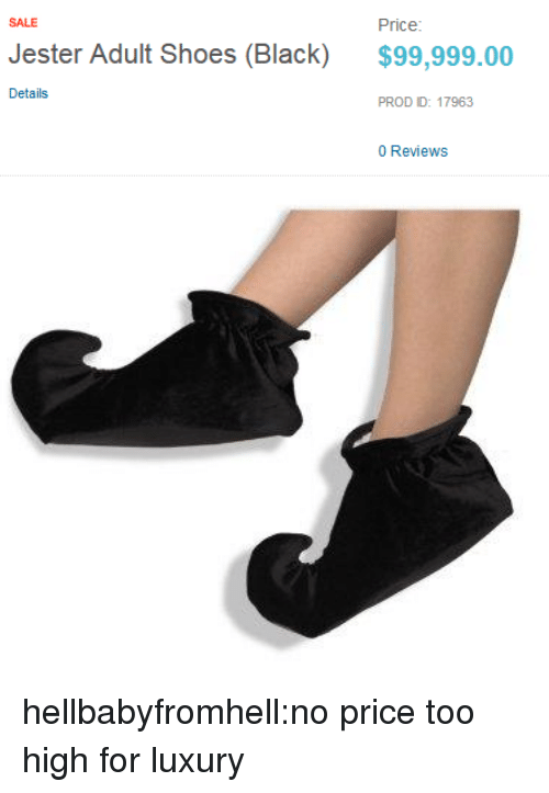 Shoes, Tumblr, and Black: SALE  Price  Jester Adult Shoes (Black)  $99,999.00  Details  PROD ID: 17963  0 Reviews hellbabyfromhell:no price too high for luxury