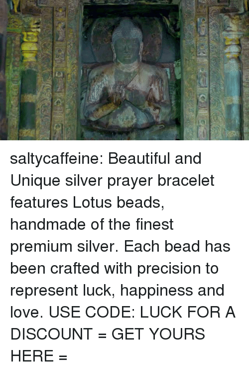 Beautiful, Love, and Target: saltycaffeine: Beautiful and Unique silver prayer bracelet features Lotus beads, handmade of the finest premium silver. Each bead has been crafted with precision to represent luck, happiness and love. USE CODE: LUCK FOR A DISCOUNT = GET YOURS HERE =