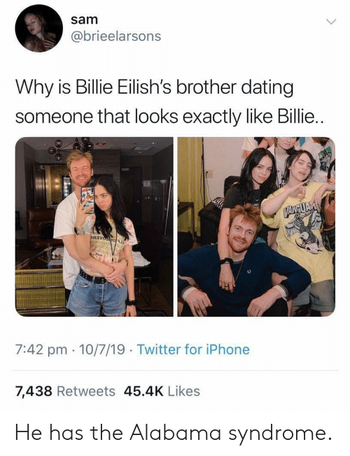 Sam Why Is Billie Eilish S Brother Dating Someone That Looks Exactly