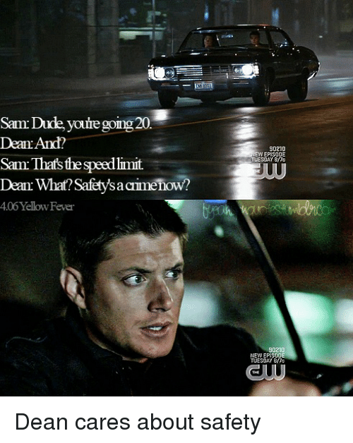 Supernatural Episodes And Carefully SamDude Youre Gong20 Dean