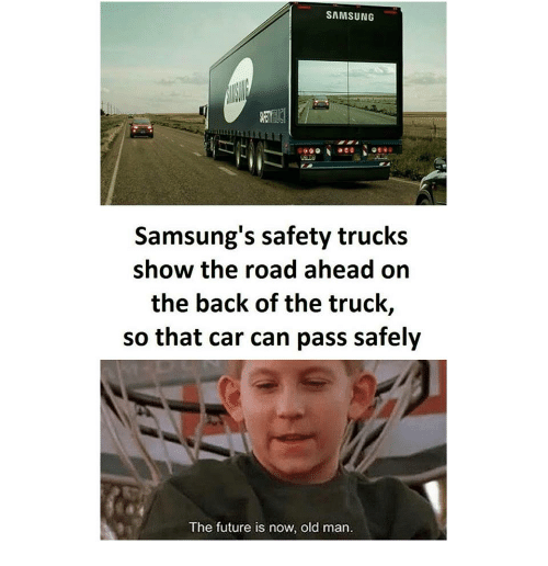 SAMSUNG Samsungs Safety Trucks Show The Road Ahead On The Back Of - Samsung safety truck shows the road ahead so cars can safely pass