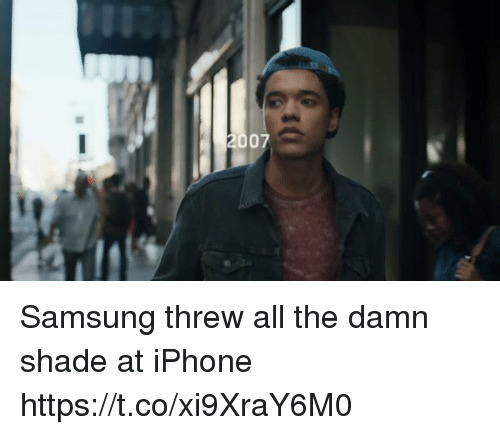 Funny, Iphone, and Shade: Samsung threw all the damn shade at iPhone https://t.co/xi9XraY6M0
