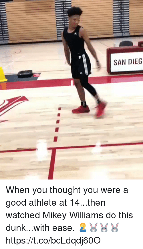 Dunk, Memes, and Good: SAN DIEG When you thought you were a good athlete at 14...then watched Mikey Williams do this dunk...with ease. 🤦♂️🐰🐰🐰 https://t.co/bcLdqdj60O