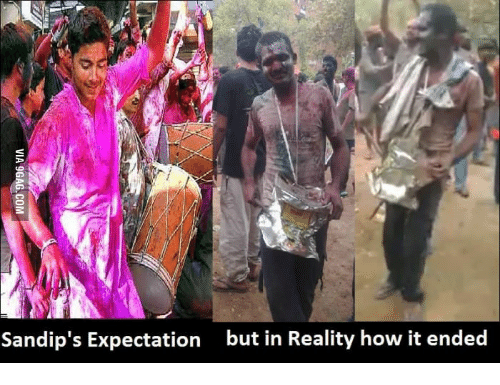 Holi Festival 2017, Holi Picture, and Holi Pics: Sandip's Expectation but in Reality how it ended