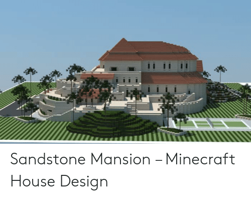 Sandstone Mansion Minecraft House Design Minecraft Meme